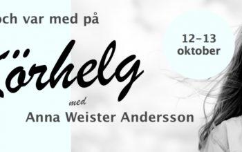 Körhelg med Anna Weister Andersson